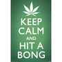 (24x36) Keep Calm and Hit a Bong Pot Marijuana Art Poster Print