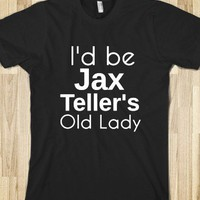 I&#x27;d be Jax Teller&#x27;s Old LAdy - ZimmaCass