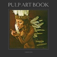 Pulp Art Book: Volume One [Hardcover]