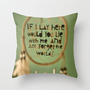 lay here with me Throw Pillow by Sjaefashion | Society6