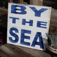 Nautical Sign By The Sea Coastal Beach Cottage