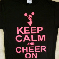 KEEP CALM AND CHEER ON~...
