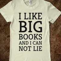 I Like Big Books and I Can Not Lie