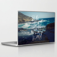 Be the Change Laptop &amp; iPad Skin by Leah Flores | Society6