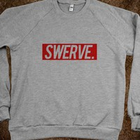 Swerve. (Crewneck) - Tumblr Fashion