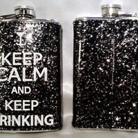 """KEEP CALM AND KEEP DRIN..."