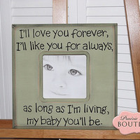 "12"" x 12"" I'll love you Forever I'll like you for always Quote Picture frame"