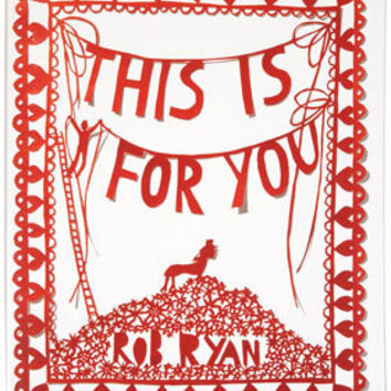 This Is For You By Rob Ryan - Gifts & Novelty  - Accessories