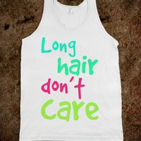 long hair don&#x27;t care - cracked