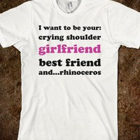 Crying Shoulder, Girlfriend, Best Friend, Rhinoceros. - Text First
