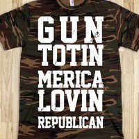 Gun Totin Merica Lovin Republican (Camo Shirt) - Right Side of Life