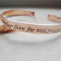 Inspirational life quote handstamped hammered copper cuff bracelet