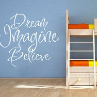 Quote wall decal - Dream, imagine and believe vinyl quote - Wall Decals , Home WallArt Decals
