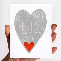 Valentines Day Card. Lets Make This Last Forever. Grey, Red Heart.