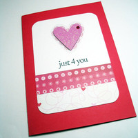 Handmade Valentine Card Just 4 you by MissTanDesigns on Etsy