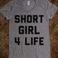 Short Girl For Life