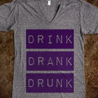 Drink drank drunk tshirt