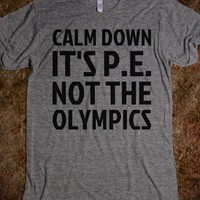 P.E. Not The Olympics - Text First