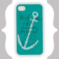 iPhone  Case- Teal Anchor Quote- iPhone 4 Case, iPhone 4s Case, iPhone 5 Case, Monogram Case, Personalized iPhone Case