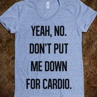 Fat Amy - Don&#x27;t put me down for cardio. - corifraser