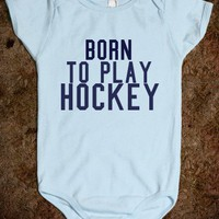 Born To Play Hockey - Underline Designs