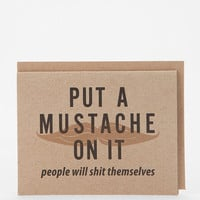 Put A Mustache On It Card