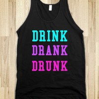 Drink Drank Drunk, its spring break!