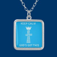 Keep Calm, God's Got this Personalized Necklace from Zazzle.com