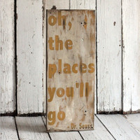 Oh The Places You'll Go Dr Seuss Hand by MannMadeDesigns4