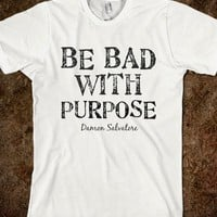 Be Bad With Purpose - Elle Accessories: Vampire Diaries Collection