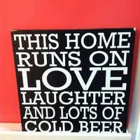 This Home Runs on Beer 12x12 Wood Sign