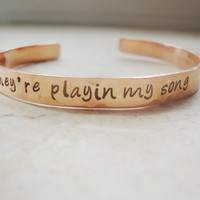 Playin my song hand stamped copper cuff hammered with music note