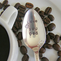 Father&#x27;s Day Hand Stamped Coffee Spoon