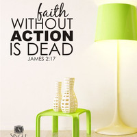 Wall Decal Quote Faith Without Action is by singlestonestudios