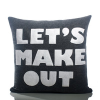 LET&#x27;S MAKE OUT - charcoal and white- 16 inch recycled felt applique pillow