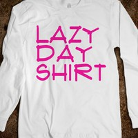 Lazy Day Shirt - Protego