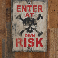 Enter at own risk sign made from reclaimed by KingstonCreations