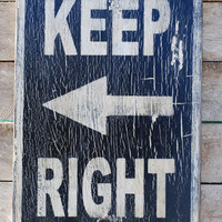 Keep right sign made from reclaimed plywood by KingstonCreations