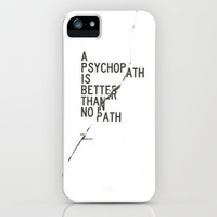 Psychopath iPhone Case by WRDBNR | Society6