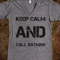 Keep calm and call batman - SweetStyle