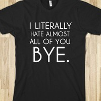 I LITERALLY HATE ALMOST ALL OF YOU - glamfoxx.com