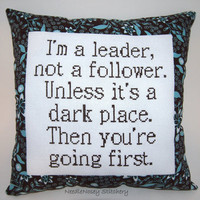 Funny Cross Stitch Pillow, Brown Pillow, Leadership Quote