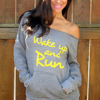 Wake Up and RUN Off the Shoulder Girly Sweatshirt. Size XL