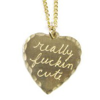 Really F*ckin' Cute Necklace by In God We Trust
