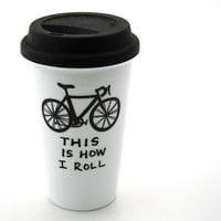 $20.00 Bike Travel Mug This is How I Roll Eco Cup Double by LennyMud
