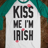 Kiss Me I'm Irish (Baseball Shirt) - Drunk Group Shirts