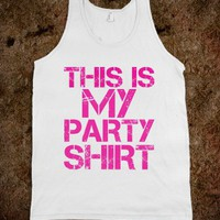 This is my Party Shirt - Buddys