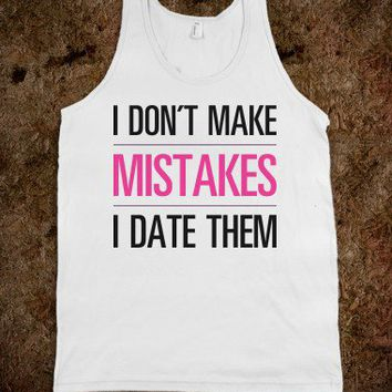 I Don't Make Mistakes - Text First