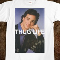 Thug Life (Saget Shirt) - Swag Master
