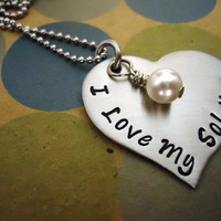 I Love My Soldier Heart Necklace - Hand Stamped Stainless Steel